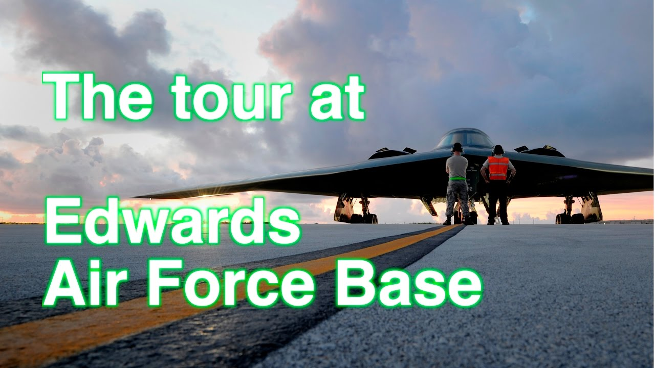 Edwards Air Force Base Tour